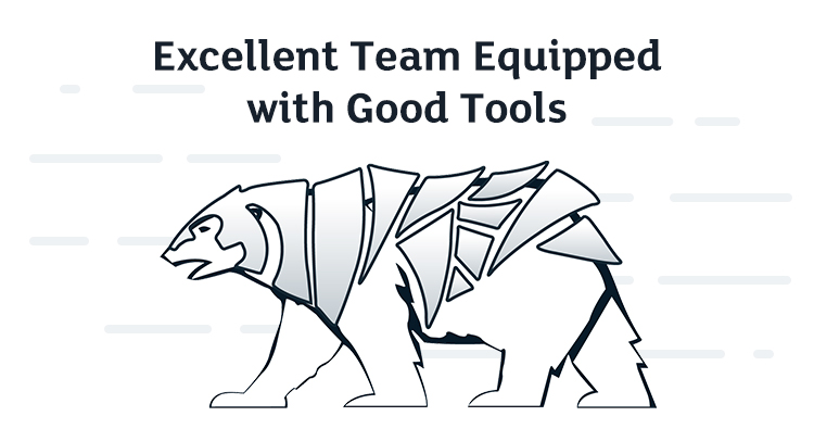 Excellent Testing Team Equipped with Good Testing Tools