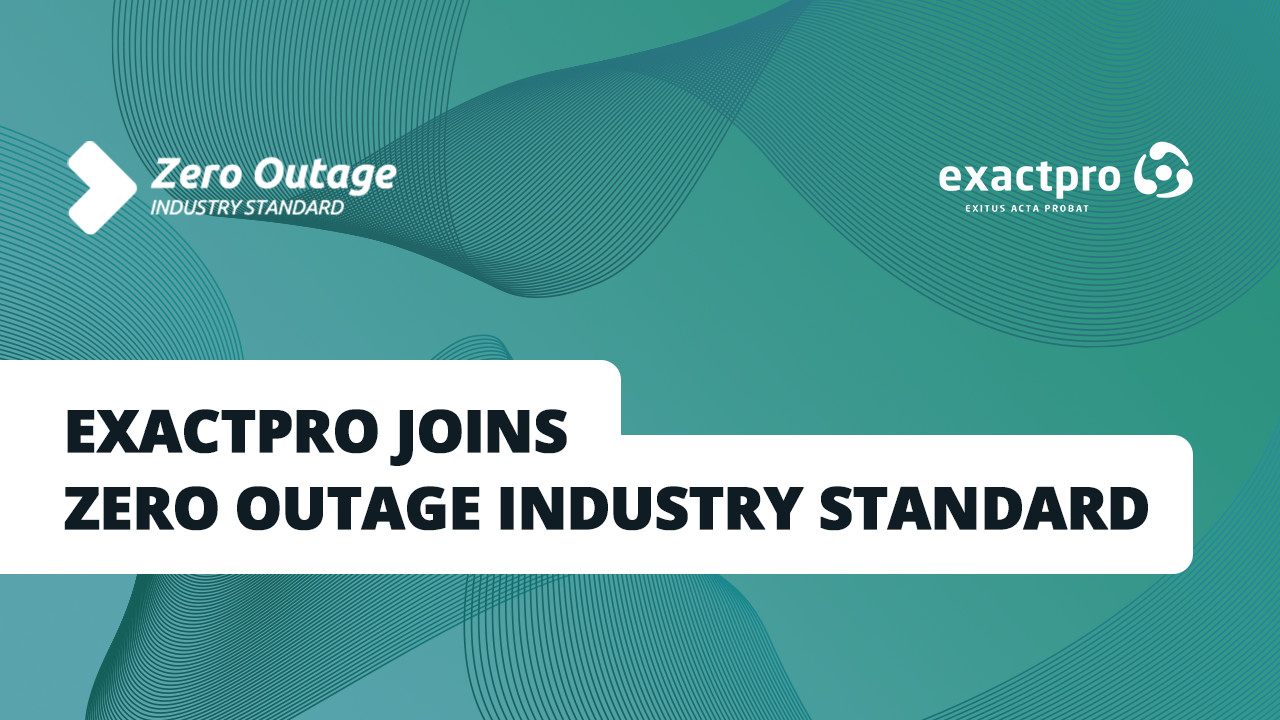 Exactpro Joins Zero Outage Industry Standard