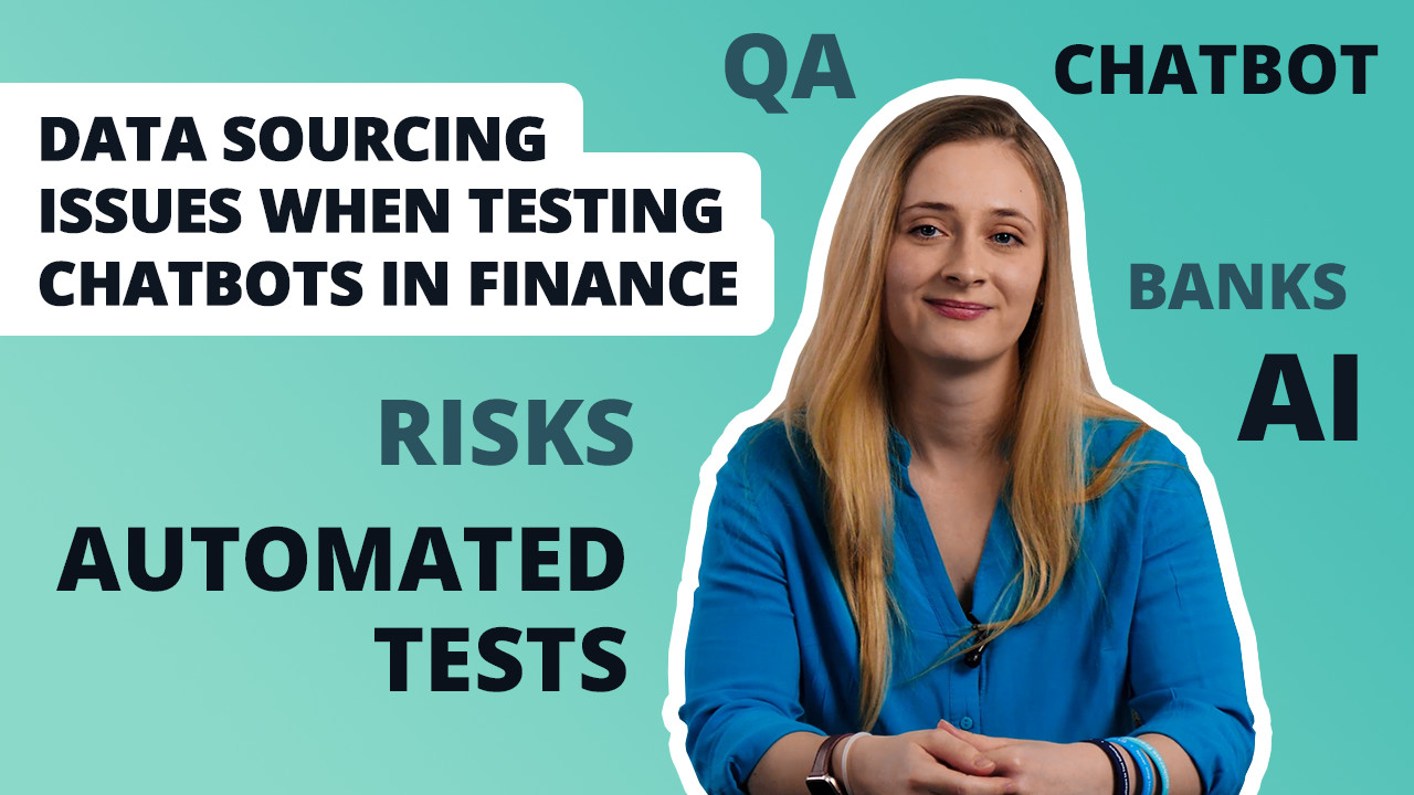 Data Sourcing Issues When Testing Chatbots in Finance
